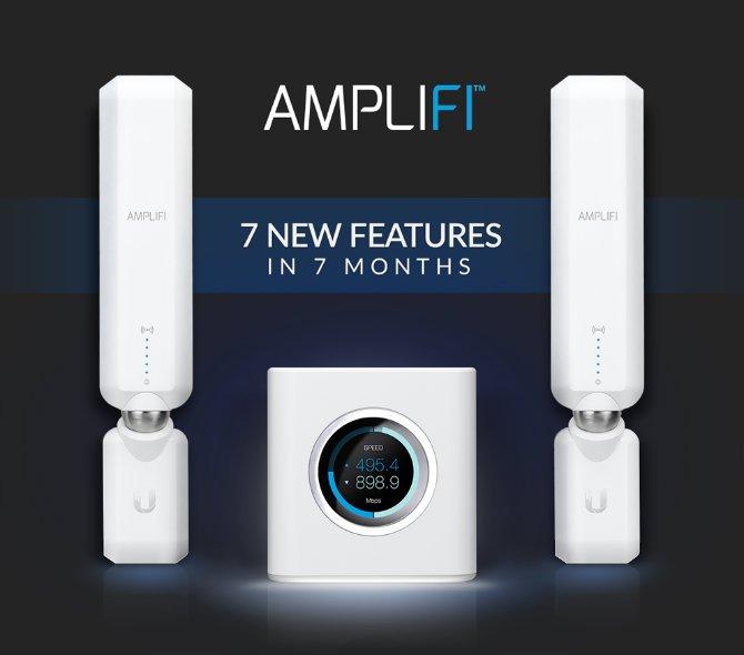 AmpliFi - 7 новых особенностей за 7 месяцев
